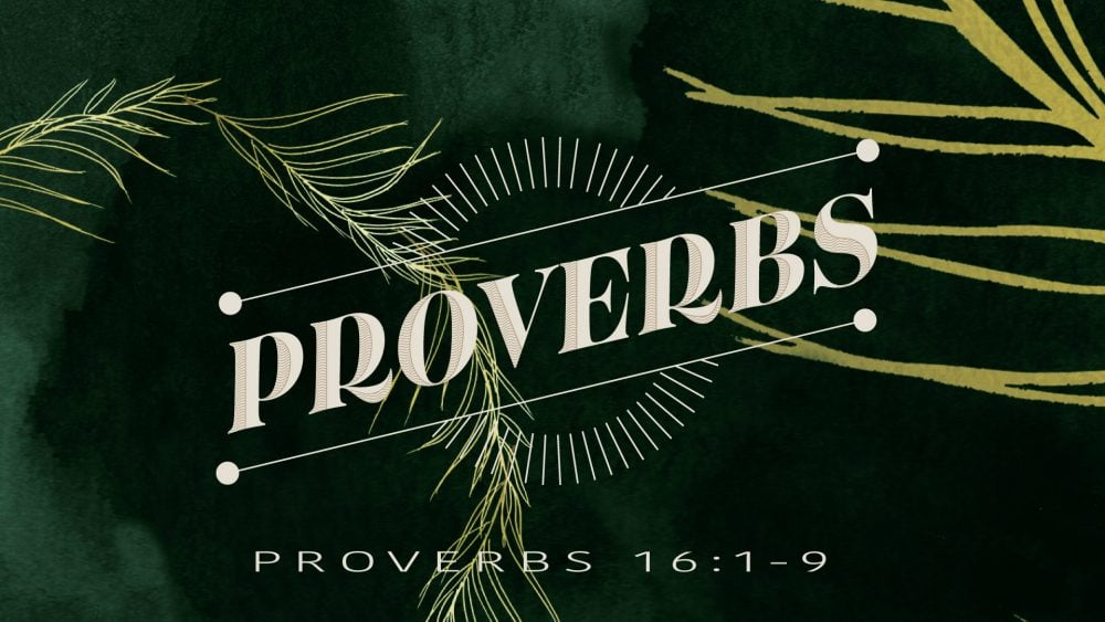 Proverbs 16 Image