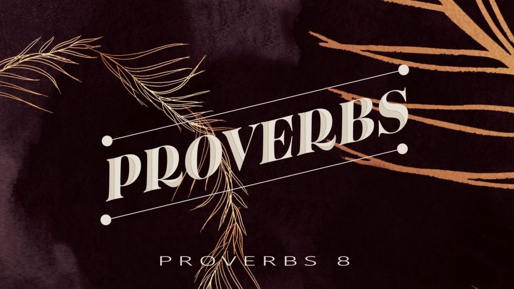 Proverbs 8 Image