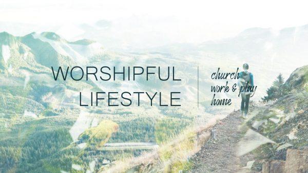Worshipful Lifestyle Image